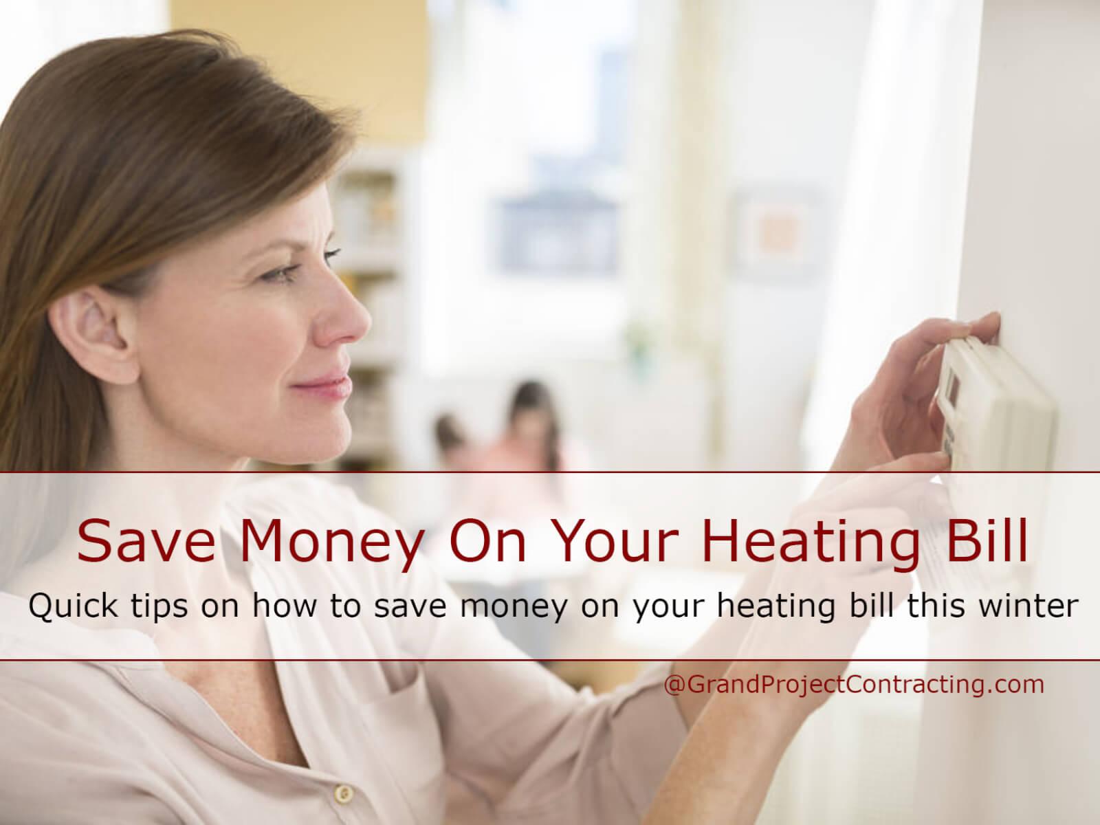 Save Money On Heating Bill