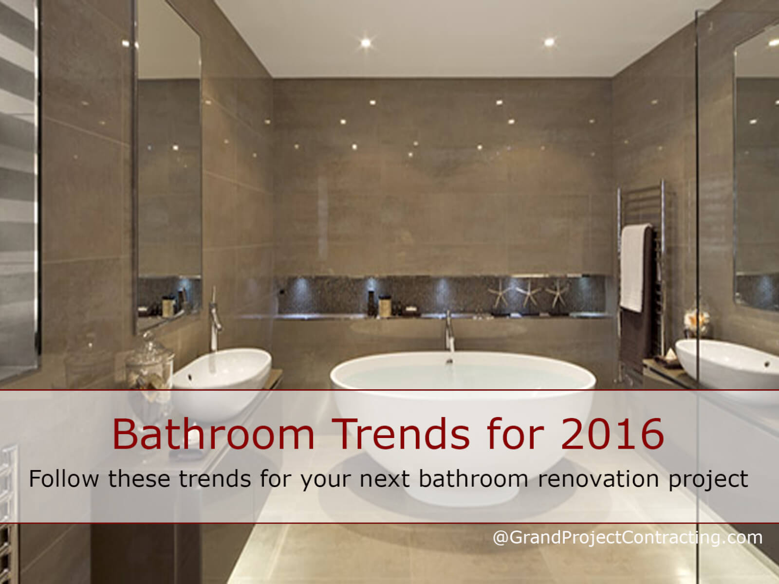 Bathroom trends for 2016 bathroom renovation contractor for Bathroom styles 2016